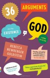36 Arguments for the Existence of God: A Work of Fiction (Vintage Contemporaries) - Rebecca and Halter,  Marek 'Goldstein