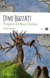 Il segreto del Bosco Vecchio - Dino Buzzati