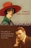 Vita And Harold: The Letters Of Vita Sackville West And Harold Nicolson, 1910 62 - Nigel Nicolson, Harold Nicolson, Vita Sackville-West
