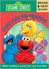 Elmo and His Friends: Brand New Readers - Tom Brannon (Illustrator),  Sesame Workshop Staff