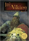 Life as a Viking: An Interactive History Adventure - Allison Lassieur