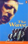 The Wave (Penguin Readers, Level 2) - Morton Rhue