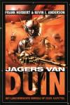 Jagers van Duin  - Brian Herbert, Kevin J. Anderson