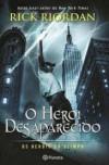 O Herói Desaparecido - Rick Riordan