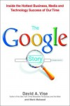 The Google Story - David A. Vise;Mark Malseed