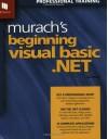Murach's Beginning Visual Basic .NET - Anne Prince