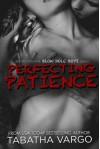 Perfecting Patience - Tabatha Vargo