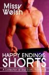 Happy Endings: Shorts - Missy Welsh