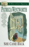 She Came Back - Patricia Wentworth
