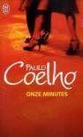 Onze Minutes - Françoise Marchand-Sauvagnargues, Paulo Coelho