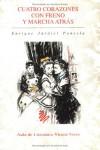Cuatro corazones con freno y marcha atras (Aula De La Literatura) - Enrique Jardiel Poncela