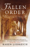 Fallen Order: Intrigue, Heresy, and Scandal in the Rome of Galileo and Caravaggio - Karen Liebreich