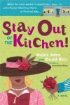 Stay Out of the Kitchen!: An Albertina Merci Novel - Mable John, David Ritz