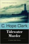 Tidewater Murder - C. Hope Clark