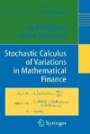 Stochastic Calculus of Variations in Mathematical Finance - Paul Malliavin, Anton Thalmaier