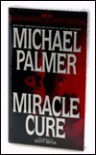 Miracle Cure (Audio) - Michael Palmer, Scott Bryce