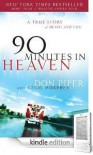 90 Minutes in Heaven:  A True Story of Death & Life - Don Piper