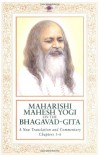 Maharishi Mahesh Yogi on the Bhagavad-Gita : A New Translation and Commentary, Chapters 1-6 - Maharishi Mahesh Yogi