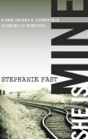 She Is Mine: A War Orphan's Incredible Journey of Survival - Stephanie Fast