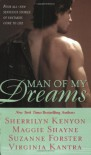 Man of My Dreams (includes: The League, #3.5) - Suzanne Forster, Sherrilyn Kenyon, Virginia Kantra, Maggie Shayne