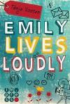 Emily lives loudly - Tanja Voosen