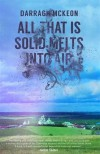 All That is Solid Melts into Air - Darragh McKeon