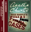 Miss Marple's Final Cases: Complete & Unabridged (Audiocd) - Agatha Christie
