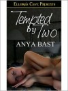 Tempted by Two - Anya Bast