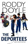 The Deportees and Other Stories - Roddy Doyle