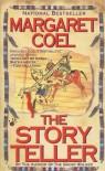 The Story Teller - Margaret Coel