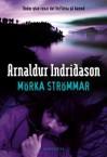 Mörka strömmar - Indridason,  Arnaldur