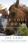 The Soul of a Horse: Life Lessons from the Herd - Joe Camp