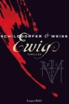 Ewig: Thriller (German Edition) - Gerd Schilddorfer, David G.L. Weiss