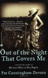 Out of the Night That Covers Me - Pat Cunningham Devoto