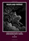 Death and Fantasy: Essays on Philip Pullman, C. S. Lewis, George MacDonald and R. L. Stevenson - William Gray