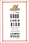 The Good Lord Bird - James McBride