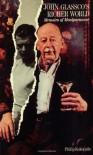 John Glassco's Richer World: Memoirs of Montparnasse - Philip Kokotailo