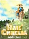 The Raie'Chaelia - Melissa Douthit
