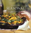 Complete Seasonal Cookbook (Williams-Sonoma Seasonal Celebration) -