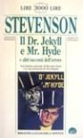 Il Dr. Jekyll e Mr. Hyde e altri racconti dell'orrore - Robert Louis Stevenson, Riccardo Reim, Massimiliana Brioschi, Vieri Razzini