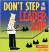 Don't Step in the Leadership - Scott Adams