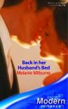 Back in Her Husband's Bed (Modern Romance) - Melanie Milburne