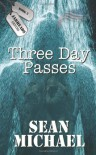 Three Day Passes - Sean Michael