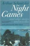 Night Games: And Other Stories and Novellas - John Simon,  Arthur Schnitzler,  Margret Schaefer