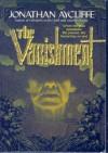 The Vanishment - Jonathan Aycliffe