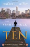 The First Rule of Ten: A Tenzing Norbu Mystery (Tenzing Norbu, Dharma Detective) - 'Hendricks',  'Tinker Lindsay'