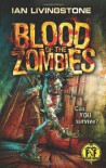 Blood of the Zombies - Ian Livingstone