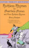 Ruthless Rhymes for Heartless Homes and More Ruthless Rhymes - Harry Graham, Frank J. Moore, D. Streamer