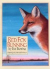 Red Fox Running - Eve Bunting