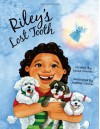 Riley's Lost Tooth - Diane Cantrell, Heather Castles